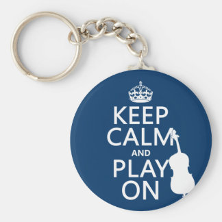 Keep Calm and Play On (double bass) Key Ring