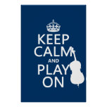 Keep Calm and Play On (double bass) Poster