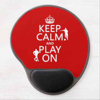 Keep Calm and Play On (football/soccer) Gel Mouse Pad