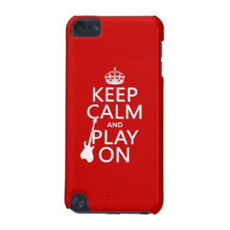 Keep Calm and Play On (guitar)(any color) iPod Touch (5th Generation) Case