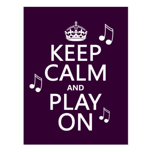 Keep Calm and Play on - music notes - all colours Post Cards