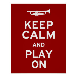 Keep Calm and Play On Posters