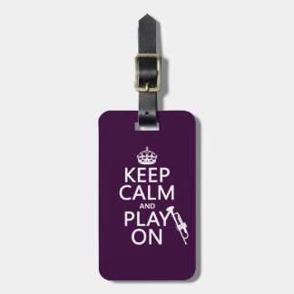 Keep Calm and Play On (trumpet) (all colors) Luggage Tag