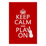 Keep Calm and Play On (violin)(any colour) Poster