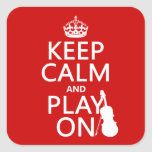 Keep Calm and Play On (violin)(any colour) Square Stickers
