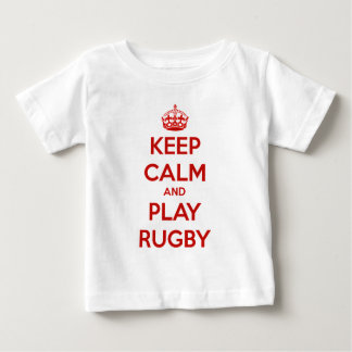 Keep Calm And Play Rugby Baby T-Shirt