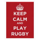 Keep Calm And Play Rugby - Poster
