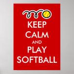 Keep calm and play softball poster