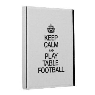 KEEP CALM AND PLAY TABLE FOOTBALL iPad CASES