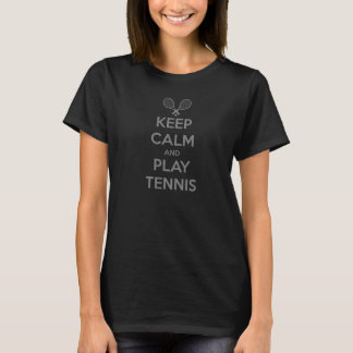 Keep calm and play tennis ball sport clay sports e T-Shirt