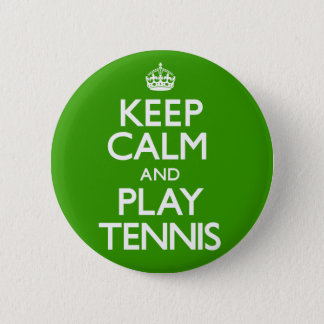 Keep Calm and Play Tennis (Carry On) 6 Cm Round Badge