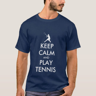 Keep calm and play tennis t-shirt