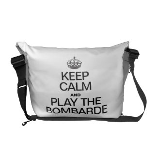 KEEP CALM AND PLAY THE BOMBARDE COURIER BAGS