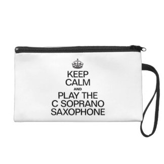 KEEP CALM AND PLAY THE C SOPRANO SAXOPHONE WRISTLETS