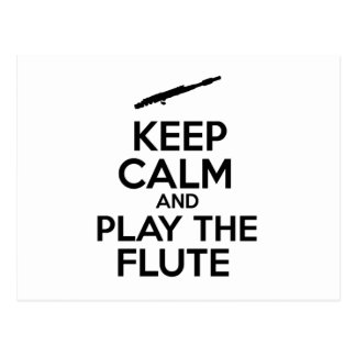 Keep Calm And Play The Flute Postcard