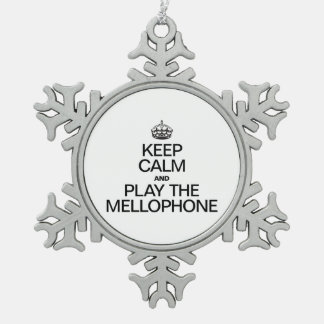 KEEP CALM AND PLAY THE MELLOPHONE SNOWFLAKE PEWTER CHRISTMAS ORNAMENT