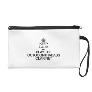 KEEP CALM AND PLAY THE OCTOCONTRABASS CLARINET WRISTLET PURSE