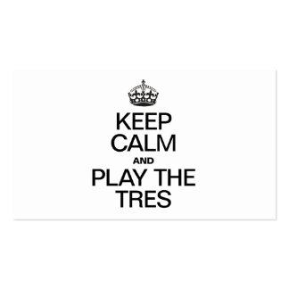KEEP CALM AND PLAY THE PLAY THE TRES PACK OF STANDARD BUSINESS CARDS