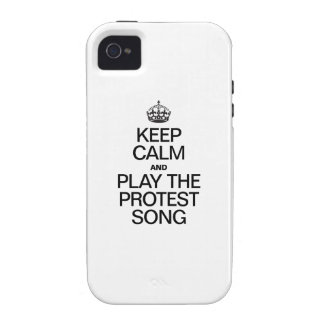 KEEP CALM AND PLAY THE PROTEST SONG iPhone 4 COVER