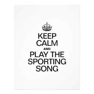 KEEP CALM AND PLAY THE SPORTING SONG FULL COLOR FLYER