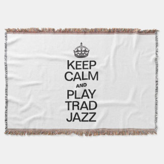KEEP CALM AND PLAY TRAD JAZZ