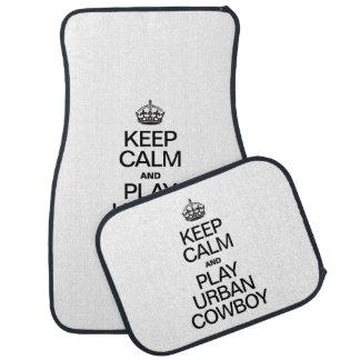 KEEP CALM AND PLAY URBAN COWBOY FLOOR MAT