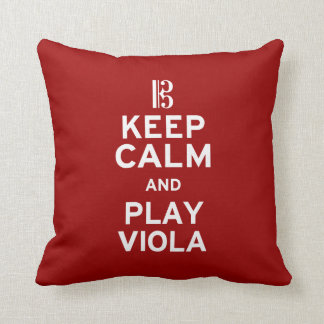 Keep Calm and Play Viola Cushion