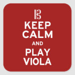 Keep Calm and Play Viola Square Stickers