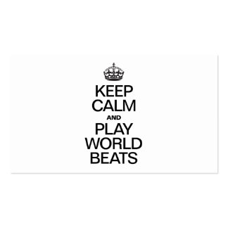 KEEP CALM AND PLAY WORLD BEATS BUSINESS CARD