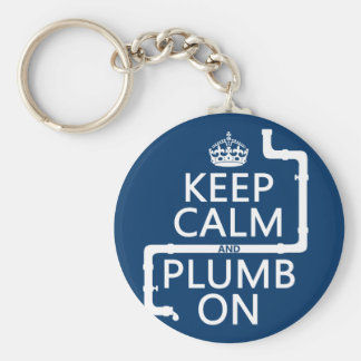 Keep Calm and Plumb On (plumber/plumbing) Basic Round Button Key Ring