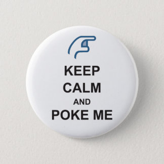KEEP CALM and POKE ME funny Social FACEBOOK badge