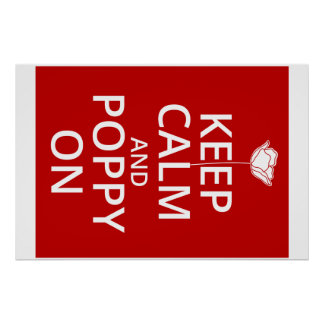 Keep calm and poppy on! poster