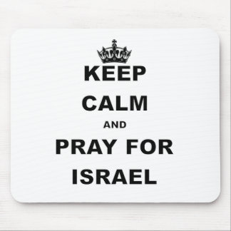 KEEP CALM AND PRAY FOR ISRAEL.png Mouse Pad