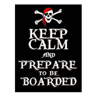 KEEP CALM and PREPARE to be BOARDED Postcard