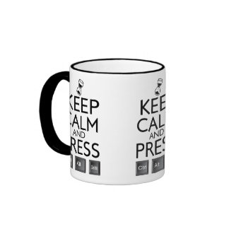 Keep Calm and press control Alt and delete funny Ringer Mug
