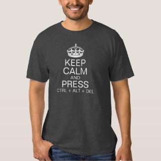 Keep Calm and Press ctrl + alt + del Tees