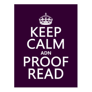 Keep Calm and Proofread adn in any color Post Card