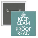 Keep Calm and Proofread (clam) (any colour) Badge