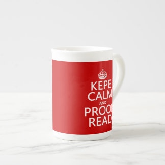 Keep Calm and Proofread (kepe) (in any color) Bone China Mug