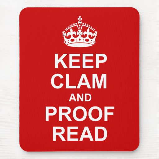 Keep Calm and Proofread Mousepad