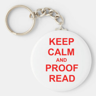 Keep Calm and Proofread orange pink red Keychain