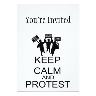 Keep Calm And Protest 5x7 Paper Invitation Card