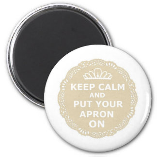Keep Calm and Put Your Apron On 6 Cm Round Magnet