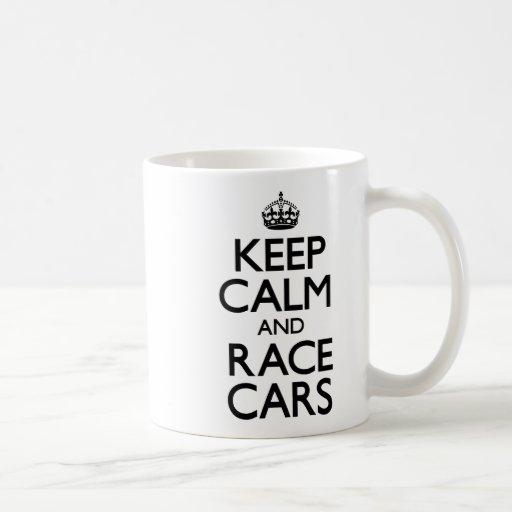 Keep Calm and Race Cars Mug