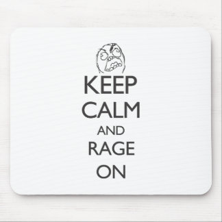 Keep Calm and Rage On Mouse Pads