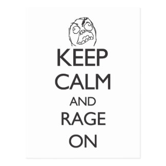 Keep Calm and Rage On Postcard