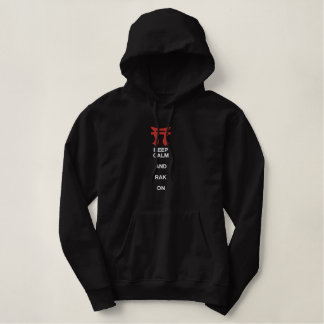 Keep Calm And Rak On Embroidered Hoodie