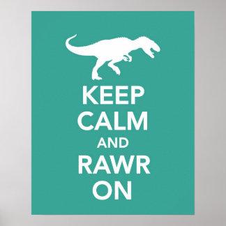 Keep Calm and Rawr On Dinosaur poster or print
