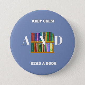 Keep Calm And Read A Book Button