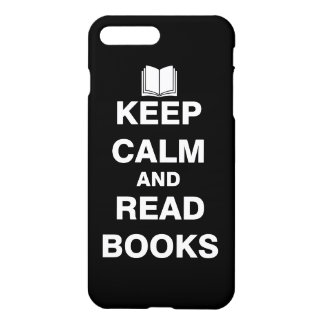 Keep Calm and Read Books iPhone 7 Plus Case